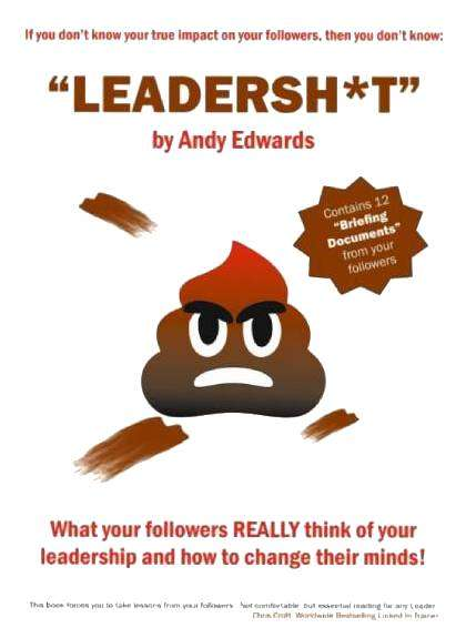 Leadershit by Andy Edwards
