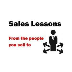 Sales Lessons from the people you're selling to